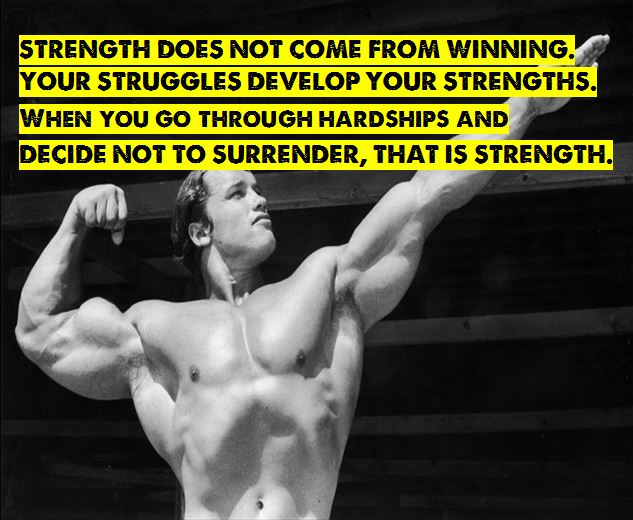 Arnold Motivational Quote 01