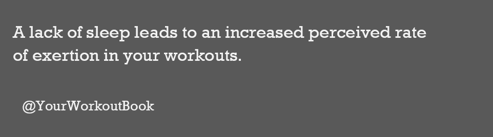 Lack of Sleep Leads to Increased Rate of Exertion