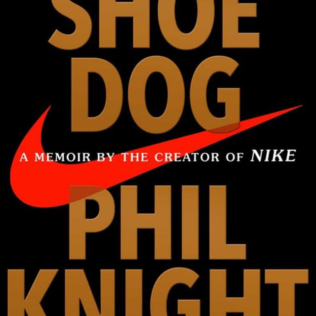 Shoe Dog by Phil Knight Book Review