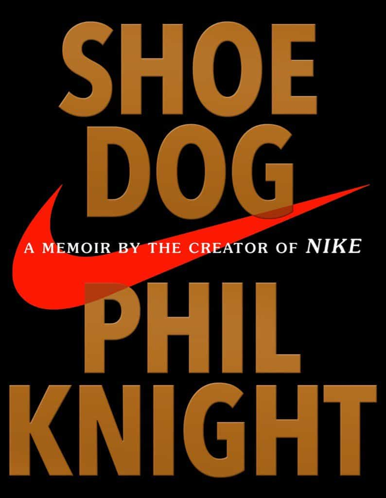 Book Review: Shoe Dog by Phil Knight