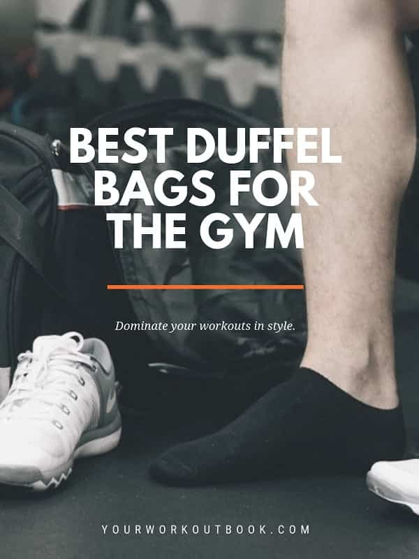 Best Duffel Bags for the Gym