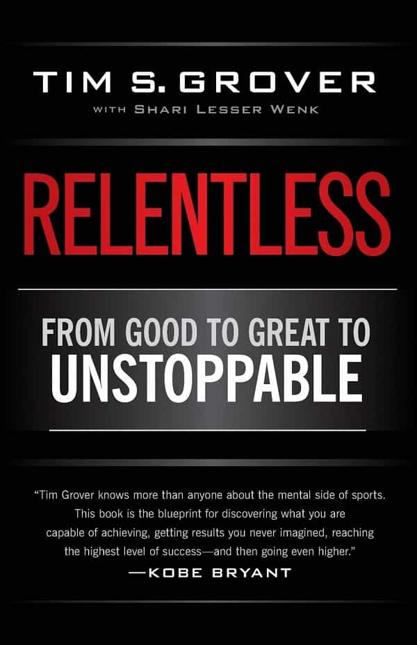 Mental Toughness Books for Athletes - Relentless by Tim Grover