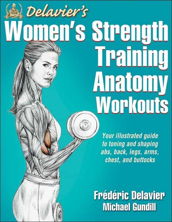 Best Fitness Books Women - Delaviers Women's Strength Training Anatomy Workouts