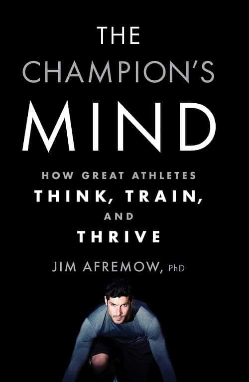 Best Sport Psychology Books - The Champions Mind by Jim Afremow