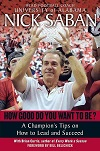 How Good Do You Want to Be by Nick Saban Book Thumbnail