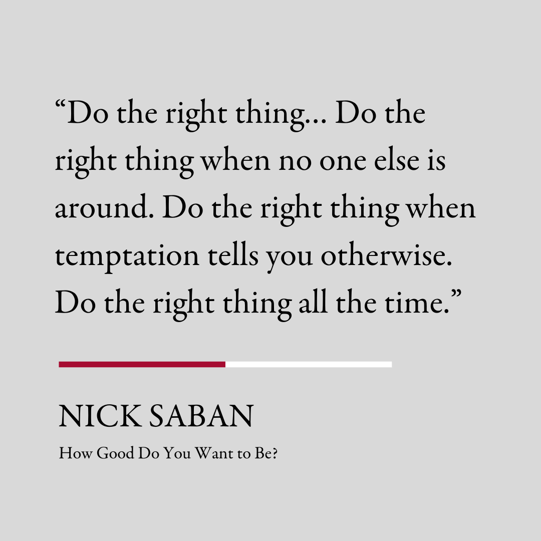 Nick Saban - How Good Do You Want to Be - Book Summary