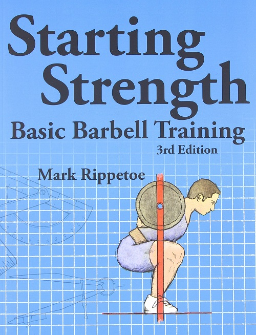 Starting Strenght by Mark Rippetoe Review