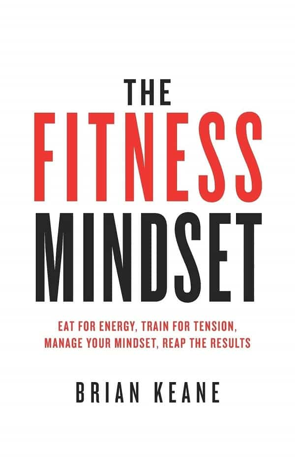 The Fitness Mindset by Brian Keane Book Summary