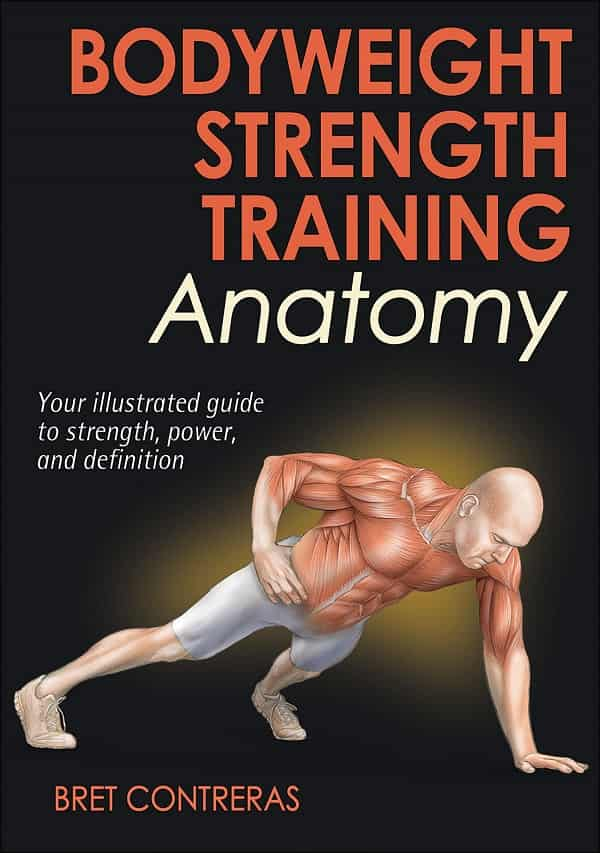 Best Home Workouts Books - Bodyweight Strength Training Anatomy