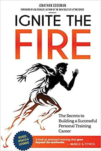 Books for Personal Trainers - Ignite the Fire by Jonathan Goodman