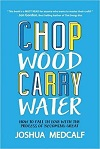 Chop Wood Carry Water for Athletes Book Summary