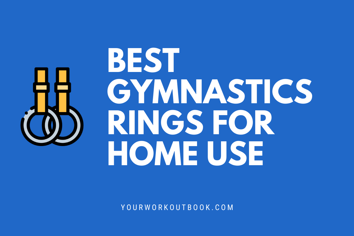 Best Gymnastics Rings for Home Use