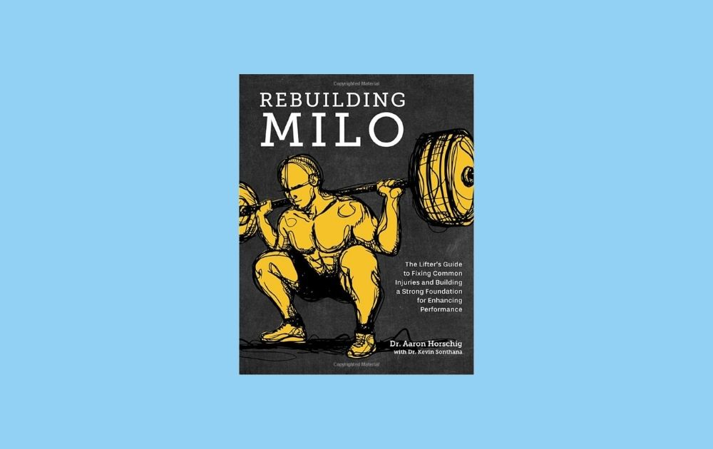 Rebuilding Milo by Dr Aaron Horshig - Gifts for Bodybuilders