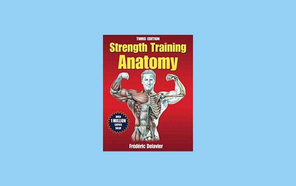 Gifts for Weightlifters - Strength Training Anatomy